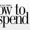 Financial Times Launches Luxury Lifestyle App 'How to Spend It' For iPad